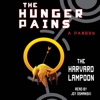 The Harvard Lampoon - The Hunger Pains (Unabridged)  artwork