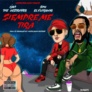 Siempre Me Tira (feat. Sou El Flotador) - Single Mp3 Download
