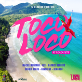 Toco Loco Riddim  EP-Various Artists