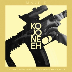 Kojone Eh (feat. Jon Z, Endo, Jungle, Choco, Guelo Star & Kris R) - Single Mp3 Download