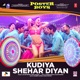 Kudiya Shehar Di From Poster Boys Single