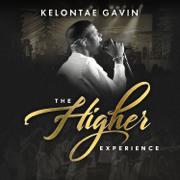The Higher Experience - Kelontae Gavin - Kelontae Gavin
