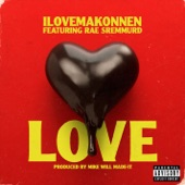 Love (feat. Rae Sremmurd) - Single
