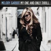 Melody Gardot - My One and Only Thrill (Bonus Track Version) artwork