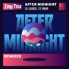 After Midnight (Remixes) [feat. Laurell & Mann] - EP