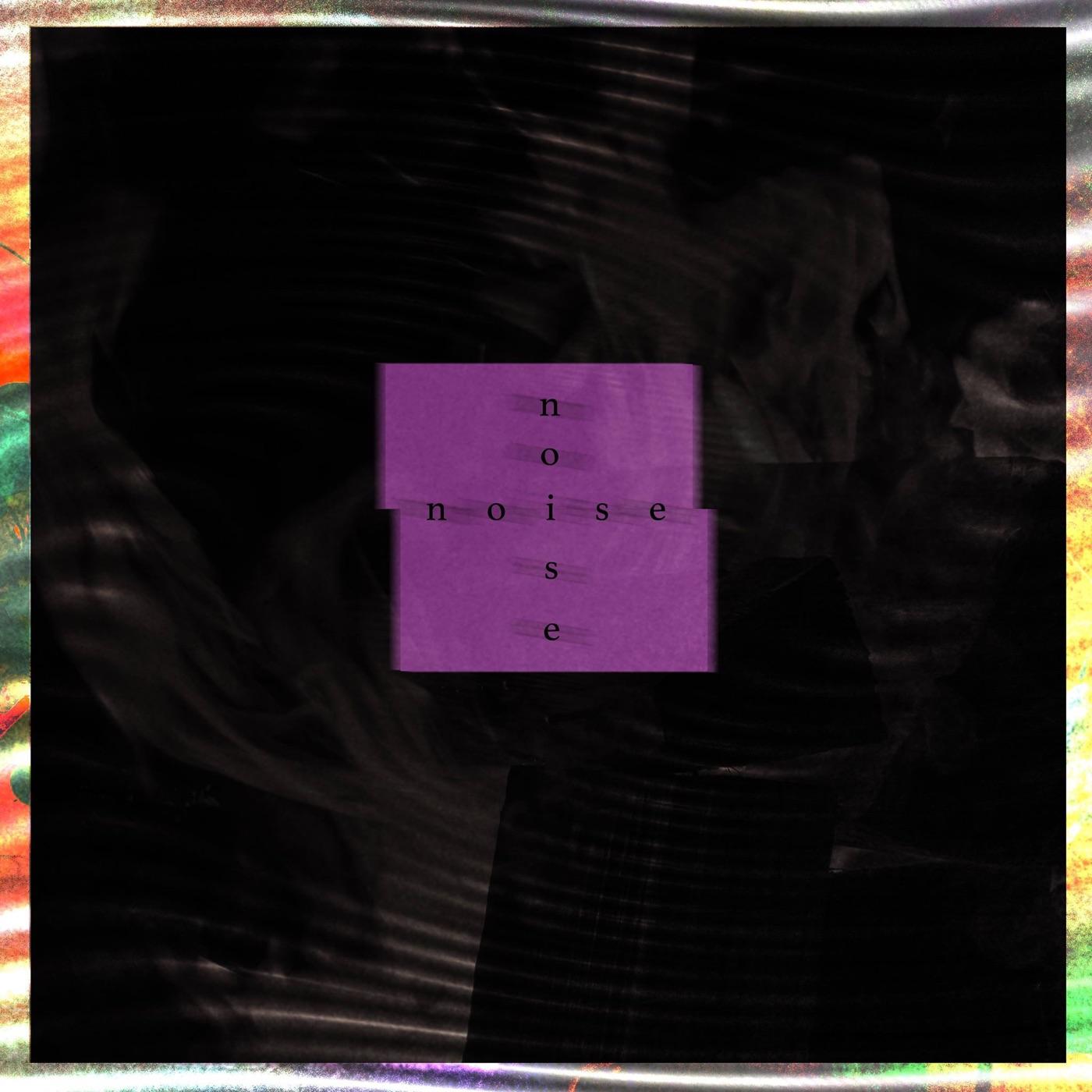 Lungless - N O I S E [Single] (2018)