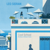 Cool School (The Music of Michael Franks)