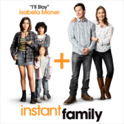 I'll Stay (from Instant Family) - Isabela Moner - Isabela Moner
