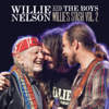 Willie and the Boys: Willie's Stash, Vol. 2 - Willie Nelson