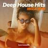 Deep House Hits - Ibiza 2018