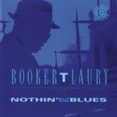 Booker T. Laury - Blues with a Feeling