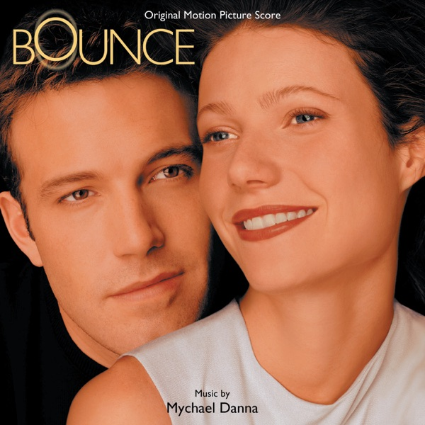 Bounce (Music From the Miramax Motion Picture)