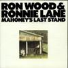 Mahoney's Last Stand (Original Motion Picture Soundtrack), Ron Wood & Ronnie Lane