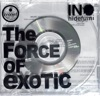 THE FORCE OF EXOTIC - EP ジャケット写真