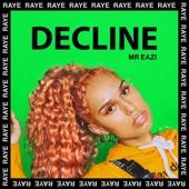 RAYE - Decline