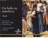 Verdi: Un ballo in maschera, Francesco Molinari-Pradelli, Orchestra of Teatro alla Scala Di Milano, Chorus of Teatro alla Scala Di Milano, José Carreras, Montserrat Caballé & Renato Bruson