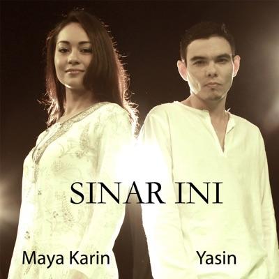 Yasin & Maya Karin - Sinar Ini Mp3