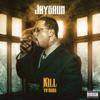 Kill Ya Boss - Jaysaun