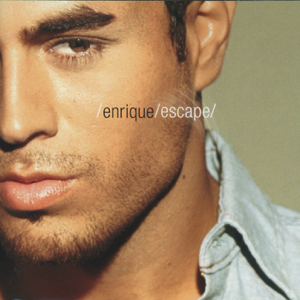 Enrique Iglesias - Escape (Bonus Track Version)