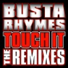 Touch It Remixes - Single, Busta Rhymes