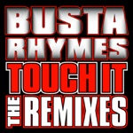 songs like Touch It (Remix) [Featuring DMX]