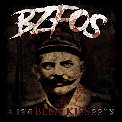 Bela Kiss - Single - Bloodsucking Zombies From Outer Space