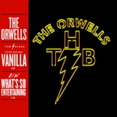 The Orwells - What's So Entertaining