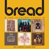 The Elektra Years: Complete Albums Box, Bread
