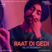 [Download] Raat Di Gedi MP3