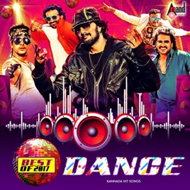 ‎Best of Dance 2017 (Kannada Hit Songs) by Various Artists