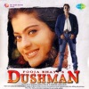 Dushman Original Motion Picture Soundtrack