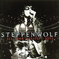 Steppenwolf: All Time Greatest Hits (iTunes)