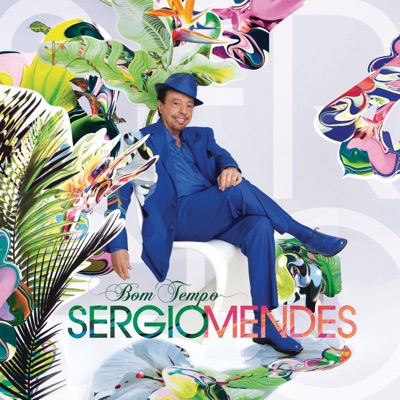 Bom Tempo (Japan) - Sérgio Mendes