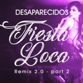 Fiesta Loca Remix 2.0 Part. 2 - EP