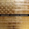 American Prodigal (Deluxe Edition), Crowder