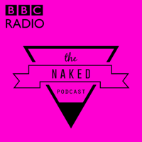 Podcast cover art for The Naked Podcast