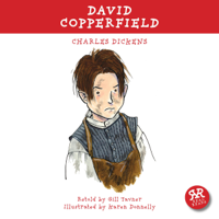 Charles Dickens & Gill Tavner - David Copperfield: An Accurate Retelling of Charles Dickens' Timeless Classic artwork