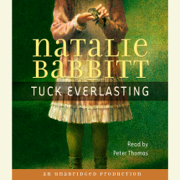 Tuck Everlasting (Unabridged)