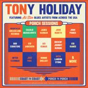 Porch Sessions - Tony Holiday - Tony Holiday