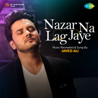 Nazar Na Lag Jaye - Single