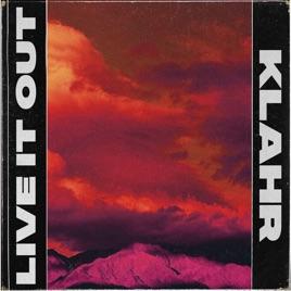 Klahr – Live It Out – Single [iTunes Plus AAC M4A]