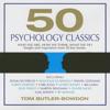 Tom Butler-Bowdon - 50 Psychology Classics Unabridged (Unabridged) portada