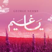Ya Ghaym George Nehme - George Nehme