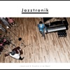 Jazztronik Studio Live Best ジャケット写真