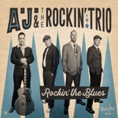 A.J. & the Rockin' Trio - All Day and Night