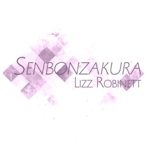 Lizz Robinett - Senbonzakura