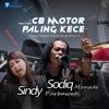 Sodiq Monata - CB Most Kece Motor (feat. Sindy Purbawati)