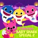 Baby Shark Special 2 EP