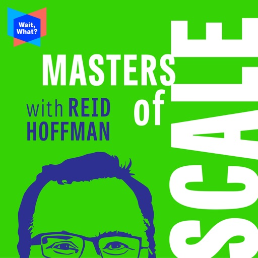 Cover image of Masters of Scale with Reid Hoffman