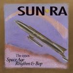 The Cosmic Rays & Sun Ra - Somebody's In Love